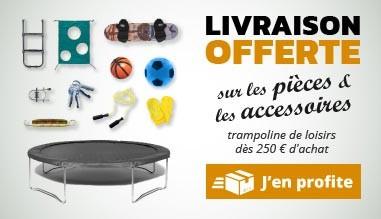 Livraison offerte sur les pièces et accessoires pour votre trampoline de loisirs !