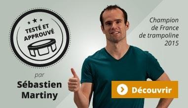 Nos trampolines testé et approuvé par Sebastien Martiny
