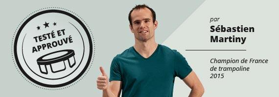 Sébastien Martiny teste et approuve les trampolines France Trampoline